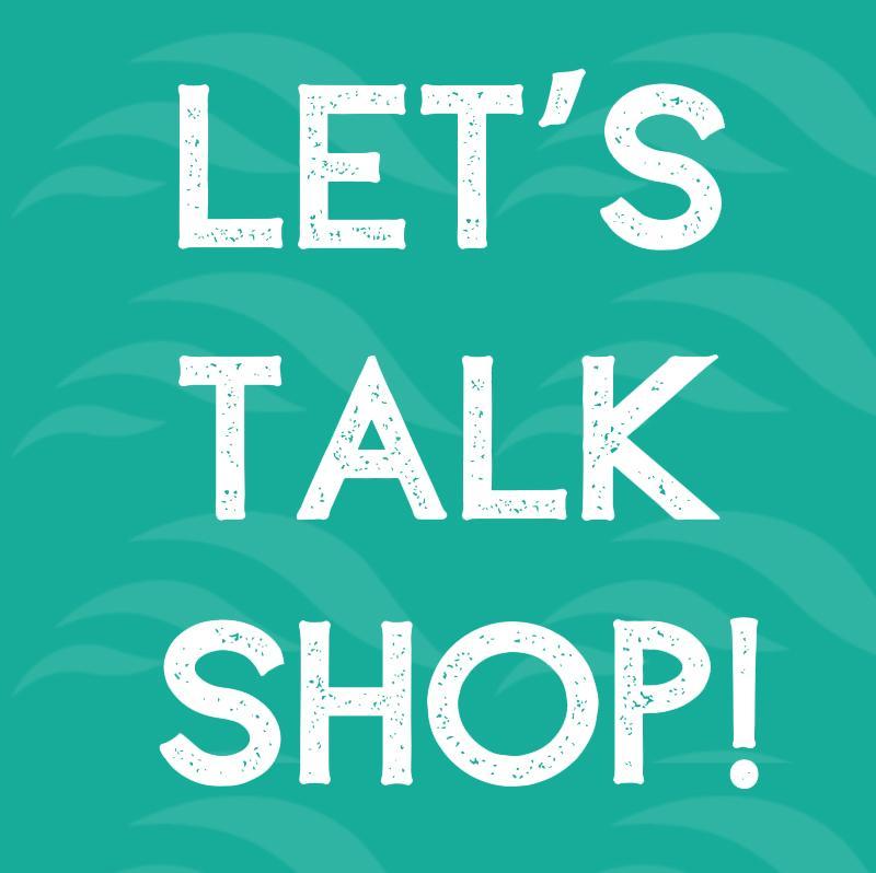 Shop Talk Thursdays