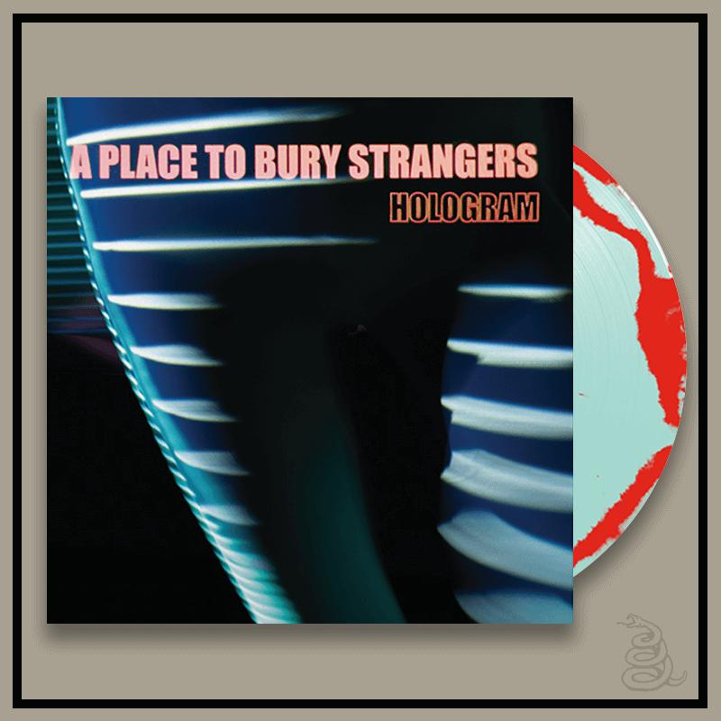 PLACE TO BURY STRANGERS_HOLOGRAM_RED _ TRANSPARENT BLUE LP
