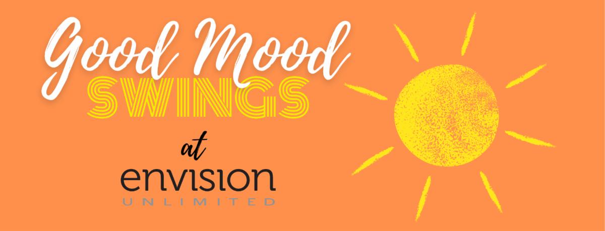 Good Mood Swings at Envision