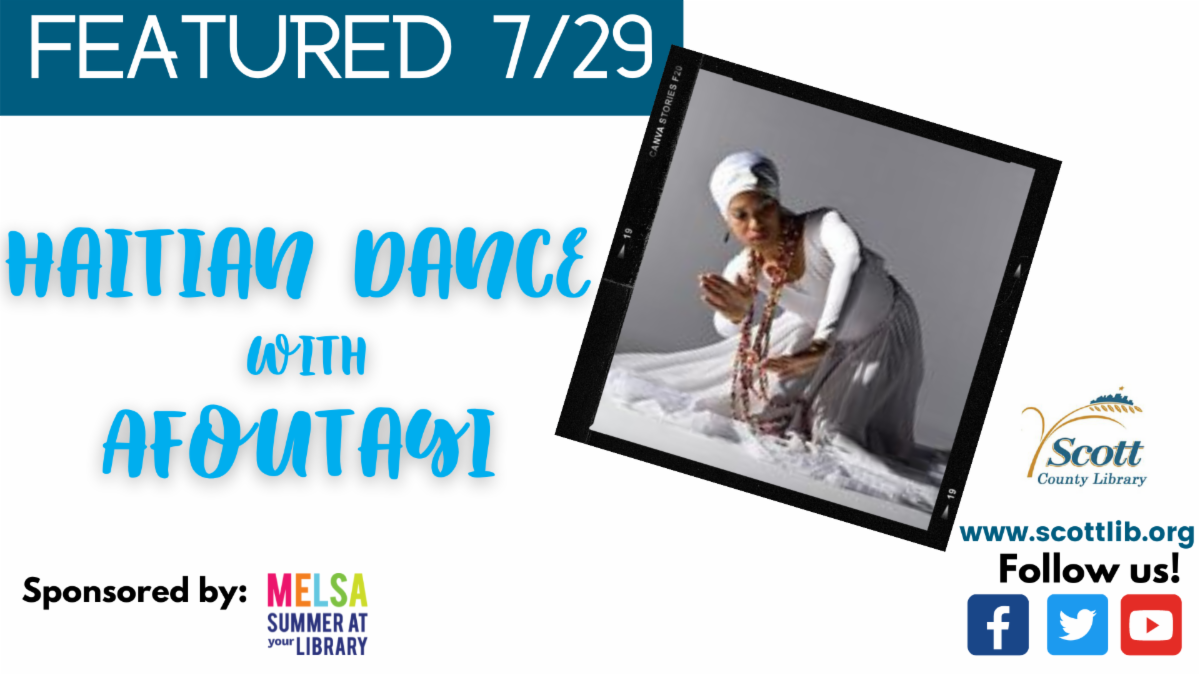 graphic of the Atoufayi Haitian Dance with text: Featured 7/29