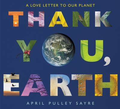 cover of the book Thank You, Earth by April Pulley Sayre