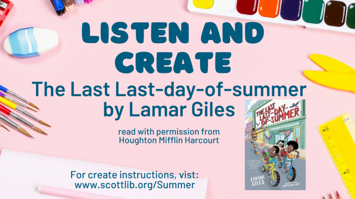 graphic with cover of book and text: Listen  and Create, the Last Last-Day-of-Summer by Lamar Giles