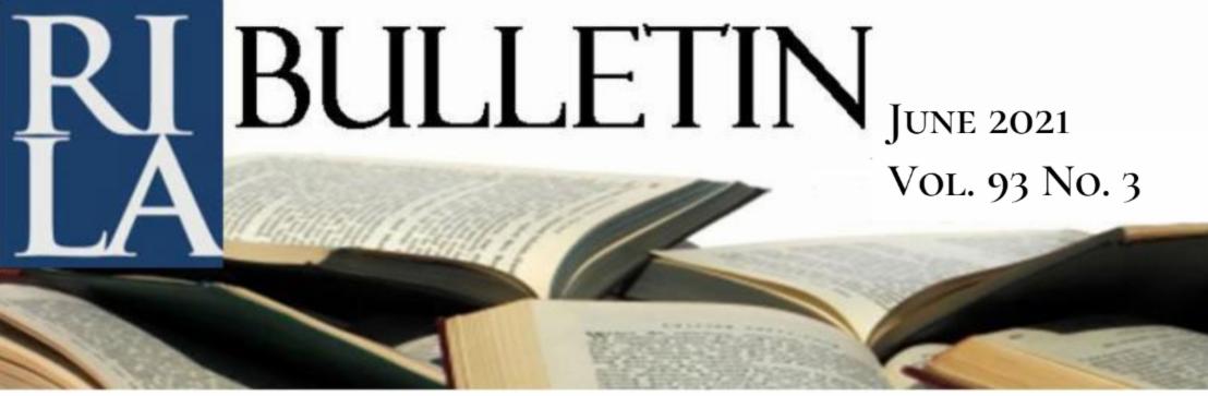 RILA Bulletin, June 2021, Vol. 93 no. 3