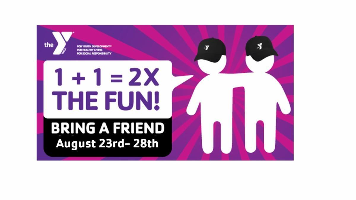 Bring a Friend August.jpg