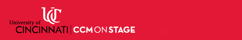 CCMONSTAGE at the University of Cincinnati College-Conservatory of Music